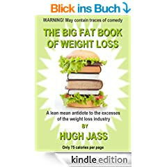 THE BIG FAT BOOK OF WEIGHT LOSS (The Big Fat Series)