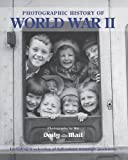 M. WILKINSON Photographic History of World War II (Daily Mail Archive)