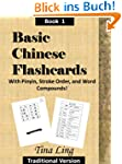 Basic Chinese Flash Cards, with Strok...