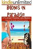 Bikinis in Paradise (Tj Jensen Paradise Lake Mysteries Book 3)