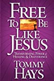 img - for Free To Be Like Jesus book / textbook / text book
