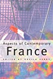 Aspects of Contemporary France (0415131804) by Perry, Sheila
