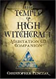Christopher Penczak Temple of High Witchcraft: Meditation CD Companion