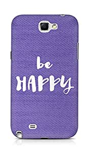AMEZ be happy Back Cover For Samsung Galaxy Note 2 N7100