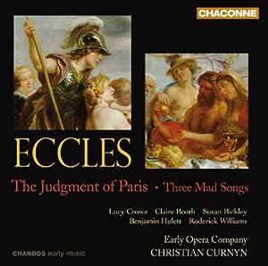 John Eccles : The Judgment of Paris - Three Mad Songs