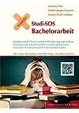 Studi-SOS Bachelorarbeit: Erste Hilfe fürs wissenschaftliche Arbeiten