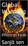 Global Warming: Effects on Earth