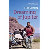 Dreaming Of Jupiterby Ted Simon