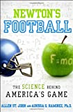 Newtons Football: The Science Behind Americas Game