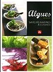 Algues, saveurs marines � cuisiner