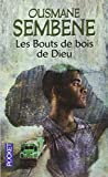 img - for Les Bouts De Bois De Dieu (French Edition) book / textbook / text book