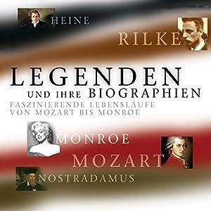 Legenden und ihre Biographien Hörbuch