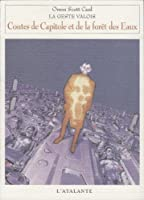 Geste valois 2 - Contes de capitole et de la forêt