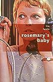 Ira Levin Rosemary's baby
