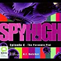 The Paranoia Plot: Spy High Episode 4 (       UNABRIDGED) by A. J. Butcher Narrated by Sean Mangan