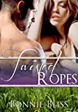 Twisted Ropes (Twisted Oz, #2)