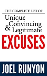 The Complete List of Unique, Convincing, and Legitimate Excuses