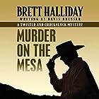 Murder on the Mesa Hörbuch von Brett Halliday Gesprochen von: Eric G. Dove