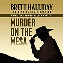 Murder on the Mesa Audiobook by Brett Halliday Narrated by Eric G. Dove