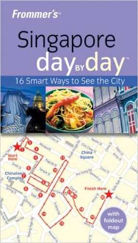 Frommer's Singapore Day by Day (Frommer's Day by Day - Pocket)