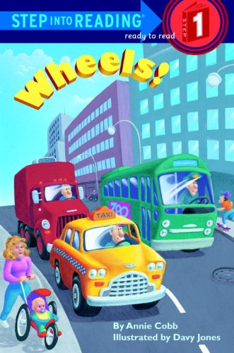 Wheels (Step Into Reading: (Early Hardcover))