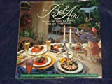 The Bel-Air Book of Southern California Food and Entertaining (051758414X) by Kolpas, Norman