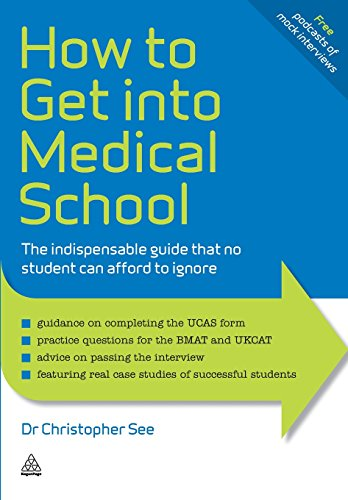 How to Get into Medical School: The Indispensable Guide That No Student Can Afford to Ignore (Elite Students Series)