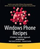 Windows Phone Recipes: A Problem-Solution Approach