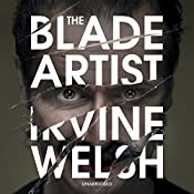 The Blade Artist | Irvine Welsh