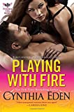 Playing With Fire (Phoenix Fire Novel)