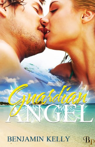 Book: Guardian Angel by Benjamin Kelly