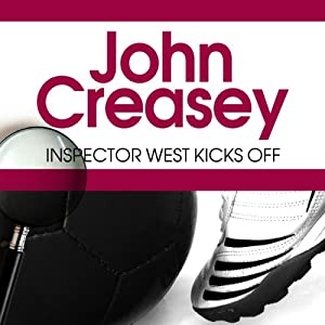 Inspector West Kicks Off | [John Creasey]