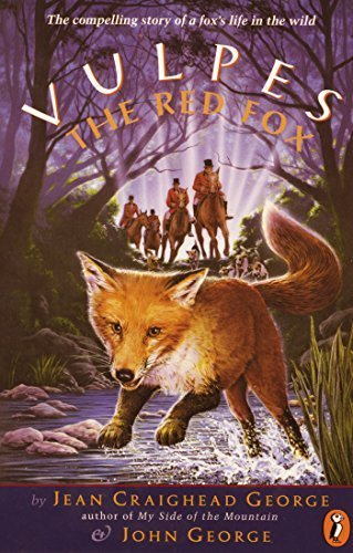 Vulpes, the Red Fox by George, Jean Craighead, George, John (1996) Paperback (Vulpes The Red Fox compare prices)
