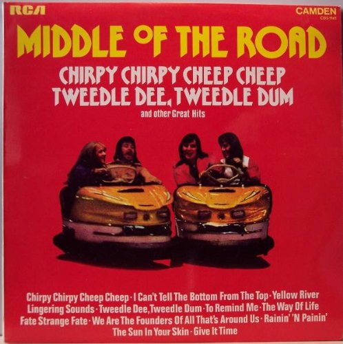 Middle of the Road - Tweedle Dee, Tweedle Dum - Zortam Music