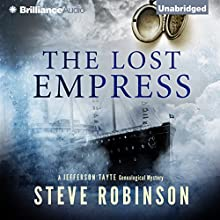 The Lost Empress: Jefferson Tayte Genealogical, Book 4 (       UNABRIDGED) by Steve Robinson Narrated by Simon Vance