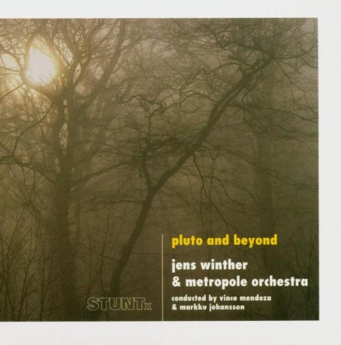 Jens Winther &amp; Metropole Orch. by Pluto and Beyond