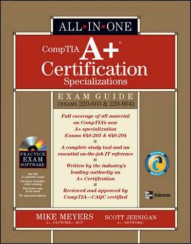 A+ Specializations Certification All-in-One Exam Guide (Exams 220-603 & 220-604)