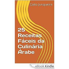 25 Receitas Fáceis da Culinária Árabe