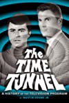 The Time Tunnel: A History of the Tel...