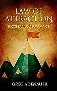 Law of Attraction: Success & Abundance (The 11 Secrets of Success & Abundance)