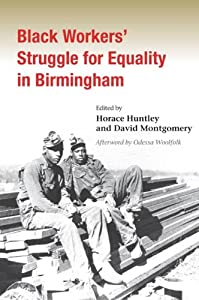 Download ebook Black Workers' Struggle for Equality in Birmingham (Working Class in American History)