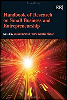 Handbook Of Research On Small Business And Entrepreneurship (Elgar Original Reference)