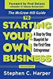 img - for The McGraw-Hill Guide to Starting Your Own Business : A Step-By-Step Blueprint for the First-Time Entrepreneur (Paperback)--by Stephen C. Harper [2003 Edition] ISBN: 9780071410120 book / textbook / text book