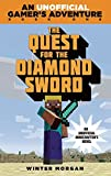 img - for The Quest for the Diamond Sword: An Unofficial Gamer s Adventure, Book One book / textbook / text book