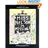 Miss Nelson Is Missing!, by Harry Allard and James Marshall