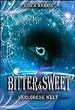 eBooks - Bitter & Sweet - Verlorene Welt