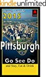 Pittsburgh 2015 Travel Guide: Go See Do