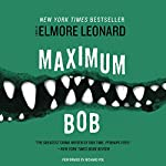 Maximum Bob | Elmore Leonard