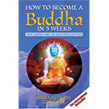 How to Become a Buddha in 5 Weeks: The Simple Way to Self-realisationby Giulio Cesare Giacobbe