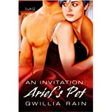 Ariel's Pet [An Invitation 2] ~ Qwillia Rain